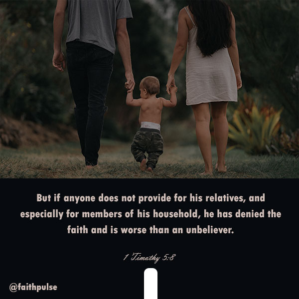 Bible Verses About Family 1 Timothy 5:8