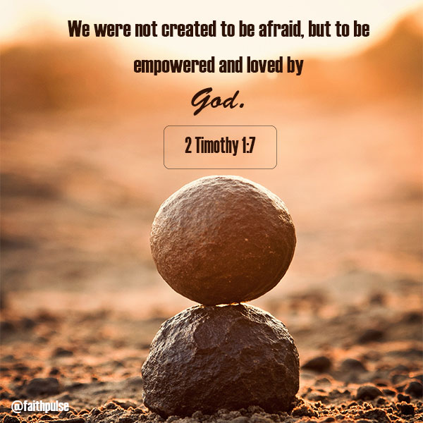 Bible Verses For Anxiety - 2 Timothy 1:7