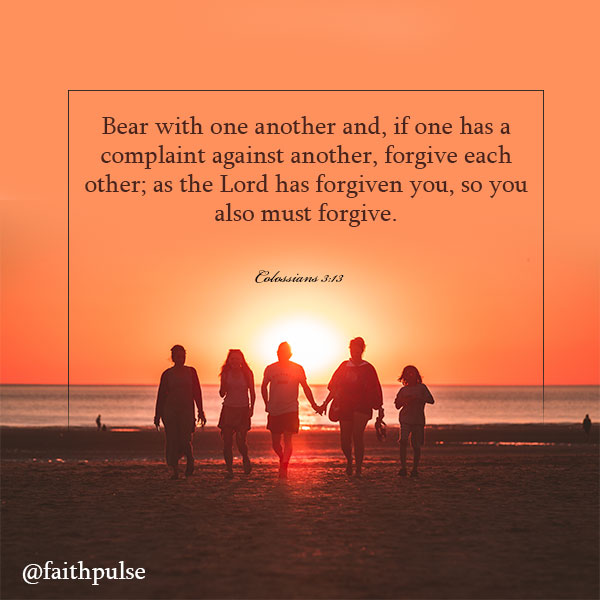 Bible Verses About Family Colossians 3:13