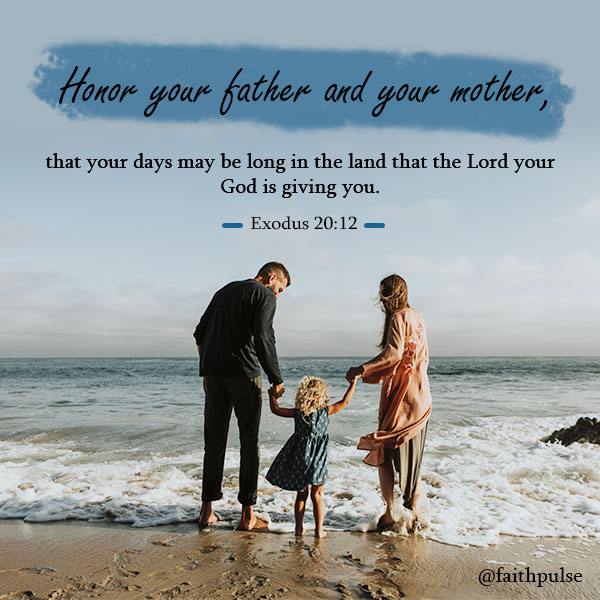 Bible Verses About Mothers - Exodus 20:12