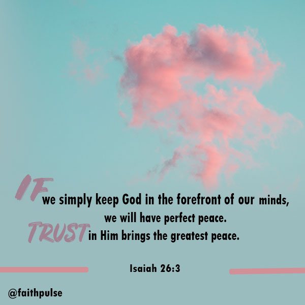Bible Verses For Anxiety - Isaiah 26:3