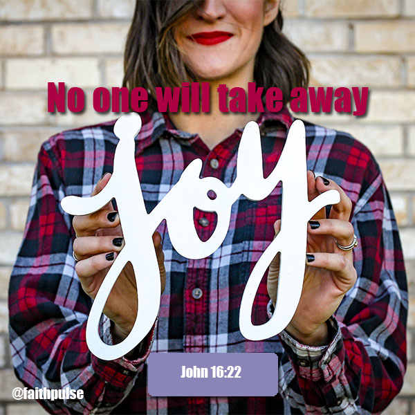 Bible Verses About Overcoming Grief - John 16:22